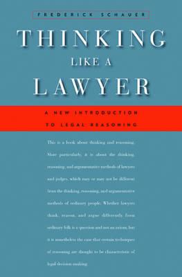 Thinking Like a Lawyer By Schauer, Frederick