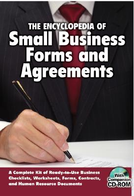 Encyclopedia of Small Business Forms and Agreements By ATLANTIC PUBLISHING GROUP